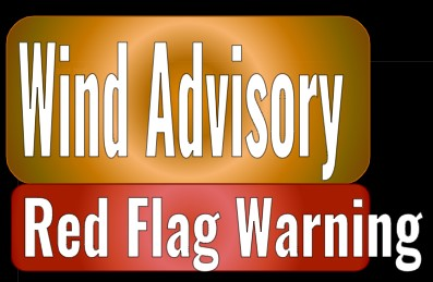 Wind Advisory, Red Flag Warning in Effect